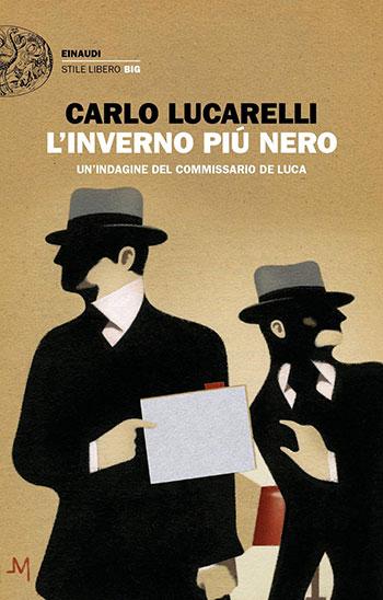 Carlo Lucarelli, L'inverno più nero. Un'indagine del commissario De Luca