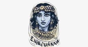 Enheduanna, sacerdotessa del dio Nanna a Ur e poetessa