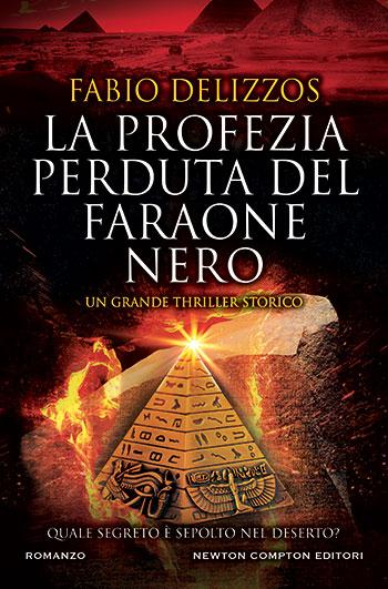 Fabio Delizzos, La profezia perduta del faraone nero